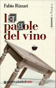 Le parole del vino il libro di Fabio Rizzari